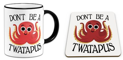 Set of Don't Be A Twatapus Funny Rude Octopus Novelty Gift Mug & Coaster - Black Handle/Rim